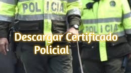 Descargar Certificado Policial