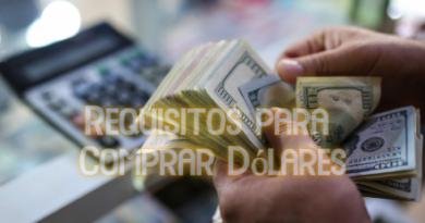 Requisitos para Comprar Dólares