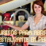 Requisitos para abrir un restaurante en Perú