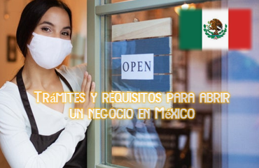 Trámites y requisitos para abrir un negocio en México.