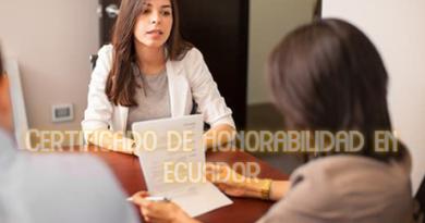 Certificado de Honorabilidad en Ecuador.