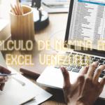 Calculo de nómina en Excel Venezuela