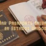 Renovar Pasaporte Salvadoreño en Estados Unidos